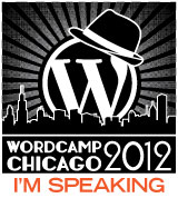 WordCamp Chicago Speaker Badge